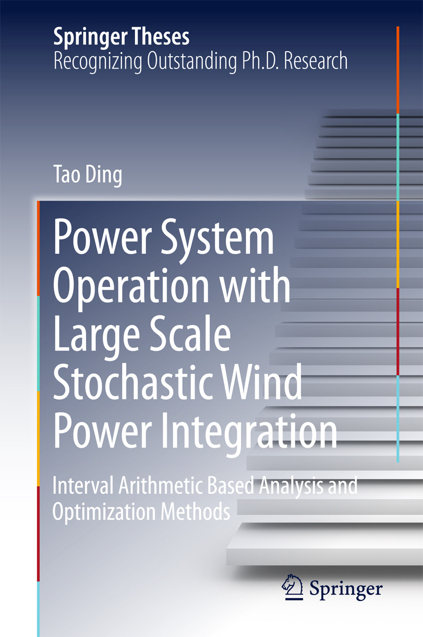 Ding, Tao - Power System Operation with Large Scale Stochastic Wind Power Integration, ebook