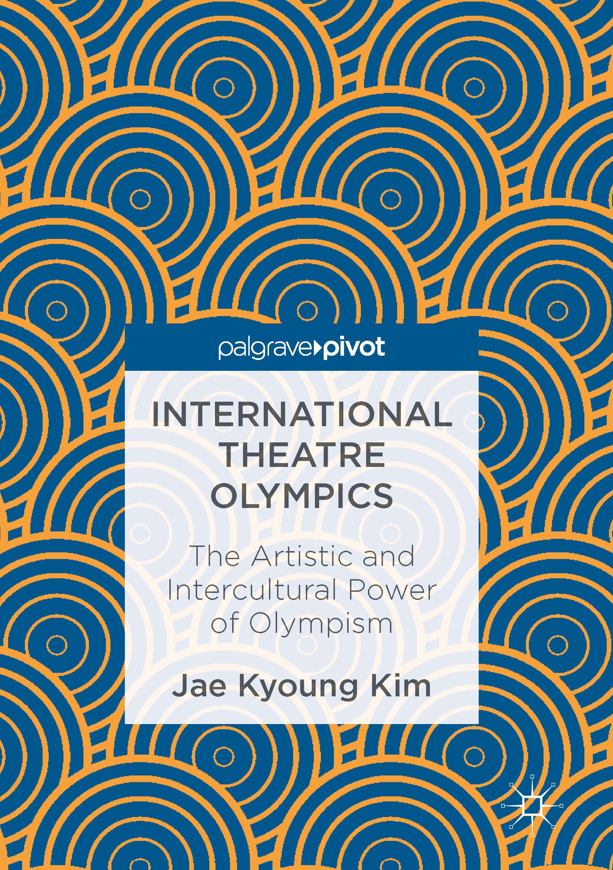 Kim, Jae Kyoung - International Theatre Olympics, ebook