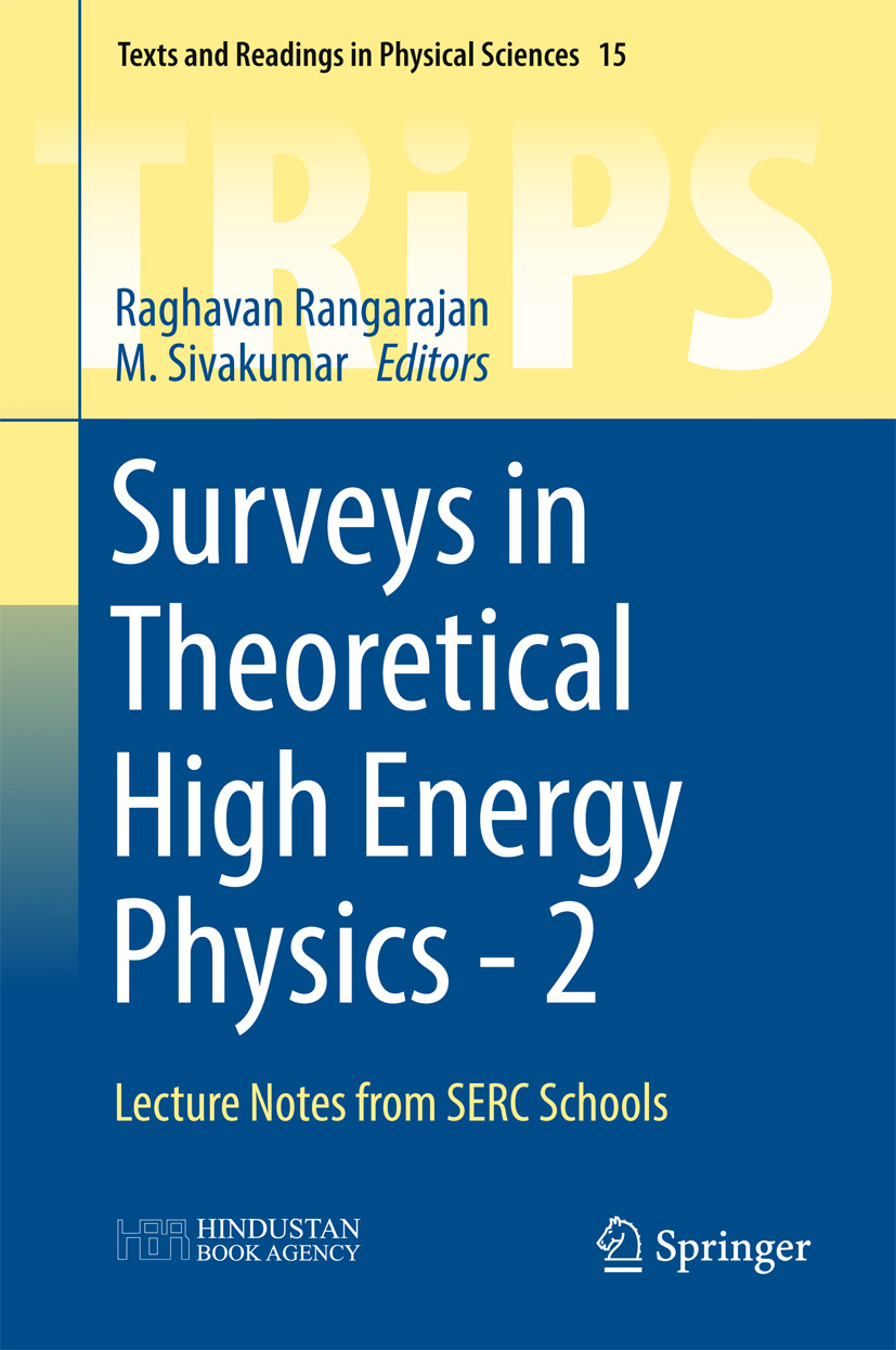Rangarajan, Raghavan - Surveys in Theoretical High Energy Physics - 2, ebook