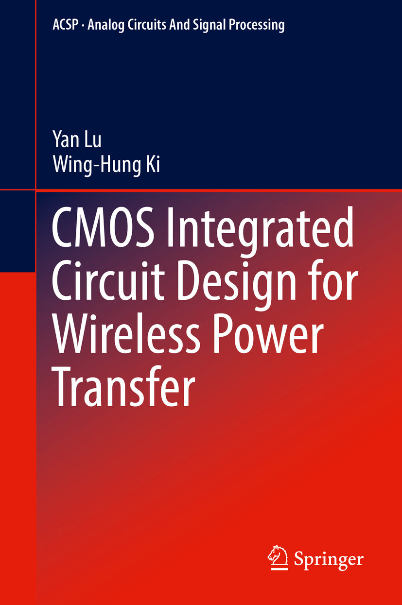 Ki, Wing-Hung - CMOS Integrated Circuit Design for Wireless Power Transfer, ebook