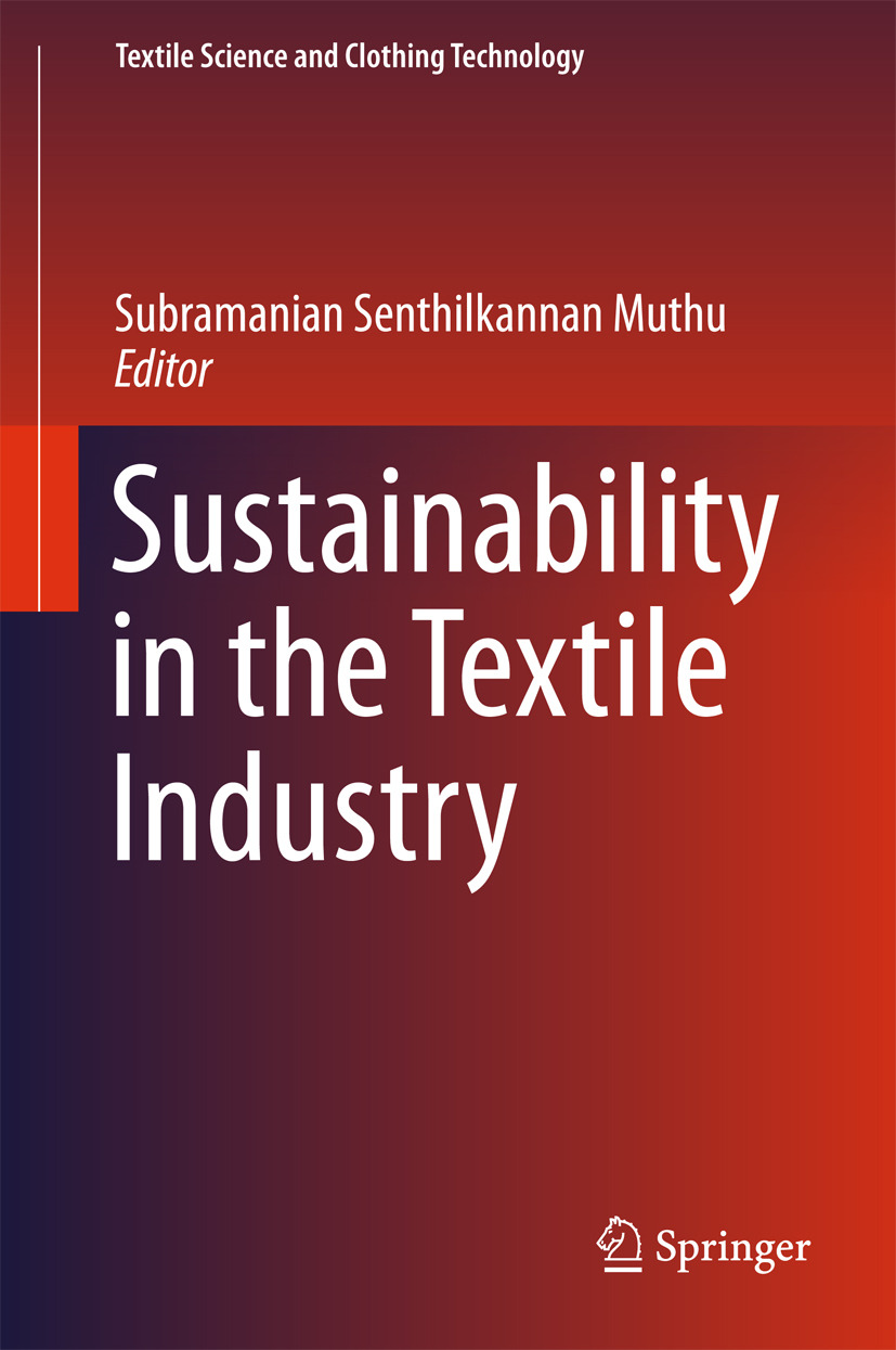 Muthu, Subramanian Senthilkannan - Sustainability in the Textile Industry, ebook
