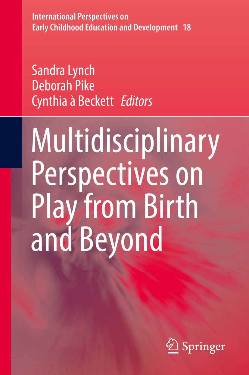Beckett, Cynthia à - Multidisciplinary Perspectives on Play from Birth and Beyond, ebook