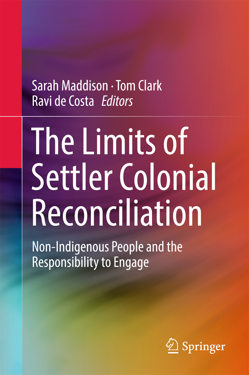 Clark, Tom - The Limits of Settler Colonial Reconciliation, ebook