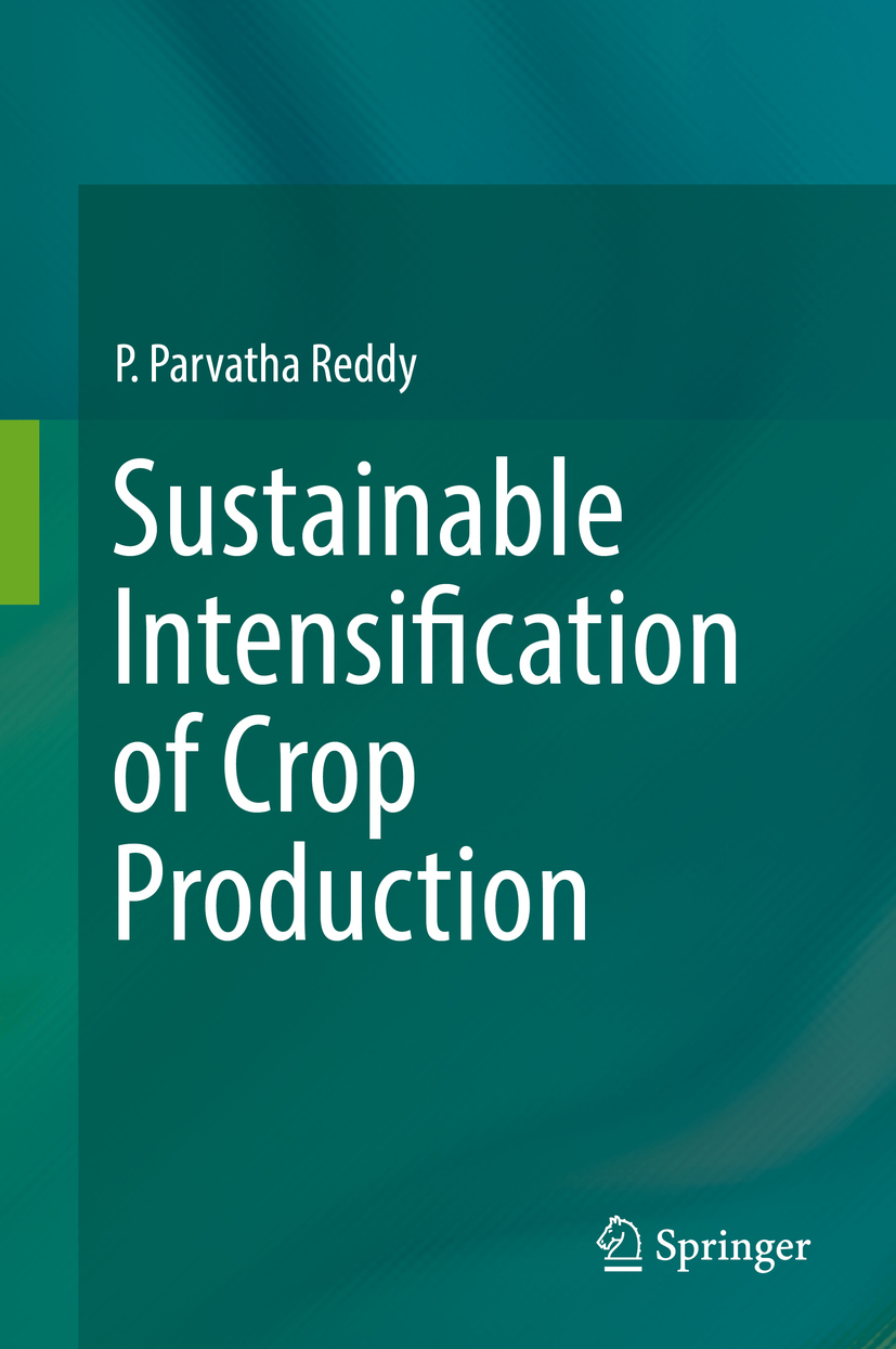 Reddy, P. Parvatha - Sustainable Intensification of Crop Production, ebook