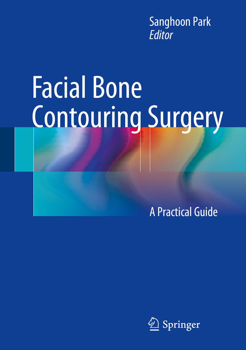 Park, Sanghoon - Facial Bone Contouring Surgery, ebook