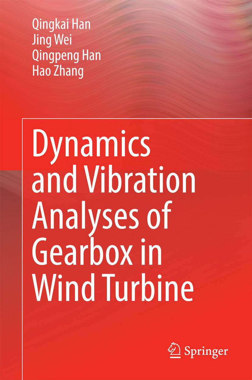 Han, Qingkai - Dynamics and Vibration Analyses of Gearbox in Wind Turbine, ebook