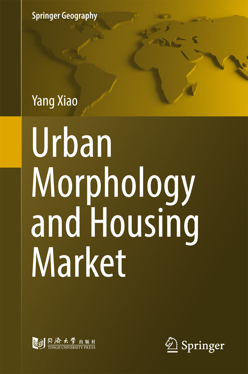 Xiao, Yang - Urban Morphology and Housing Market, ebook
