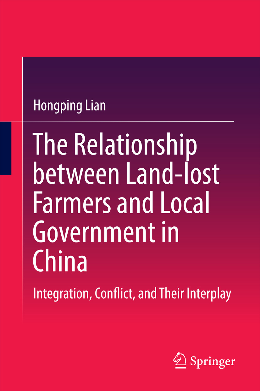 Lian, Hongping - The Relationship between Land-lost Farmers and Local Government in China, ebook