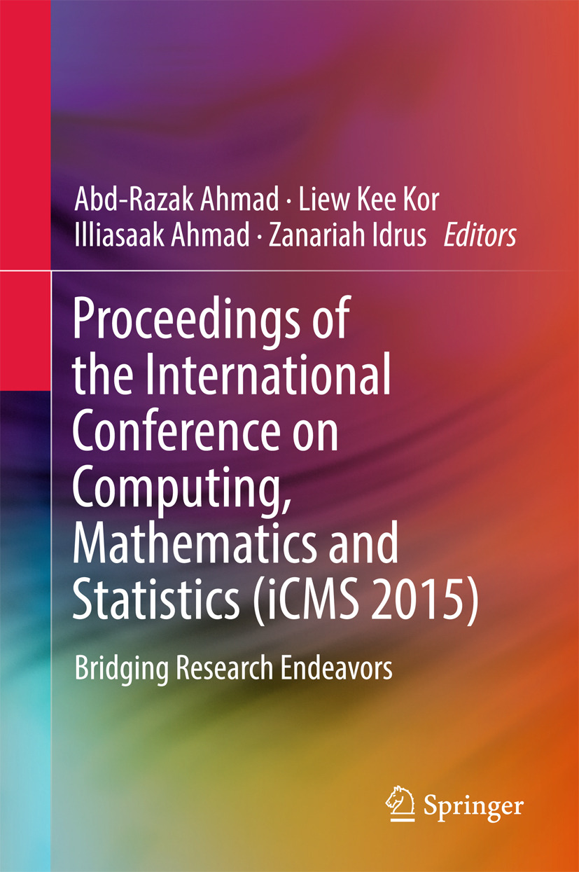 Ahmad, Abd-Razak - Proceedings of the International Conference on Computing, Mathematics and Statistics (iCMS 2015), e-bok