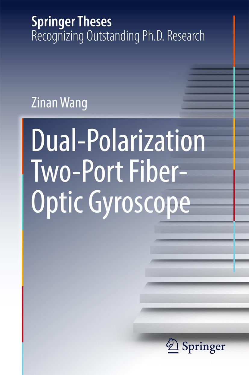 Wang, Zinan - Dual-Polarization Two-Port Fiber-Optic Gyroscope, ebook