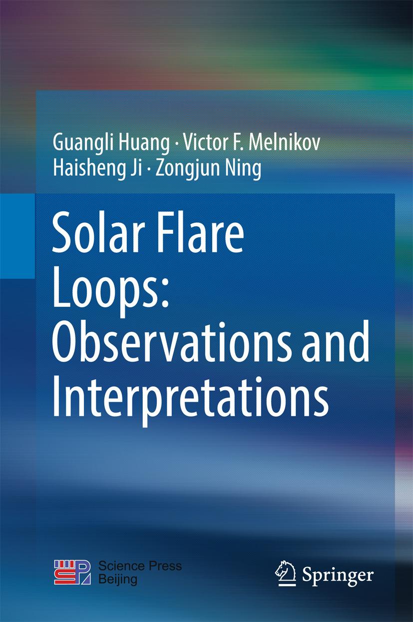 Huang, Guangli - Solar Flare Loops: Observations and Interpretations, ebook