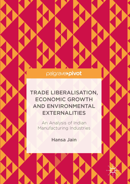 Jain, Hansa - Trade Liberalisation, Economic Growth and Environmental Externalities, ebook