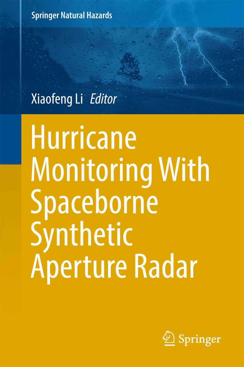 Li, Xiaofeng - Hurricane Monitoring With Spaceborne Synthetic Aperture Radar, ebook