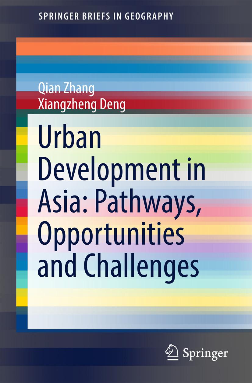 Deng, Xiangzheng - Urban Development in Asia: Pathways, Opportunities and Challenges, ebook