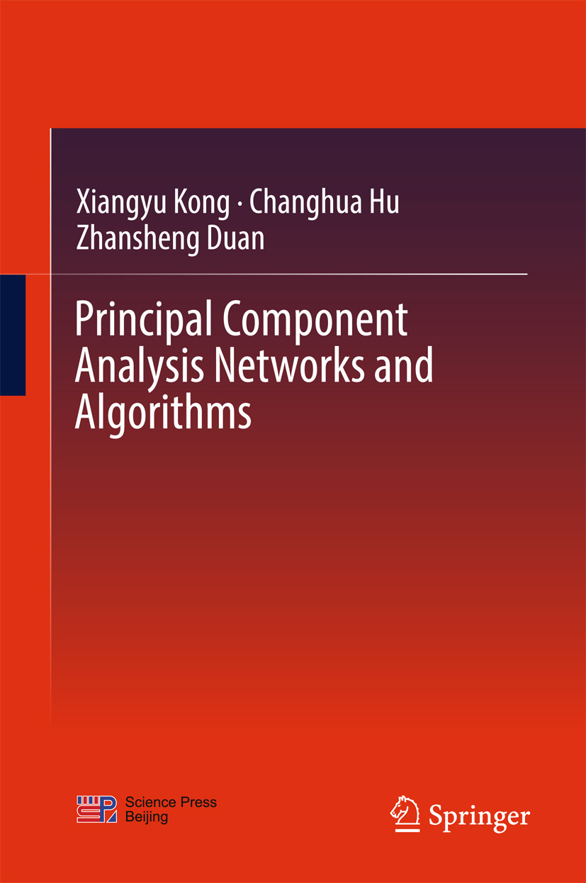 Duan, Zhansheng - Principal Component Analysis Networks and Algorithms, ebook