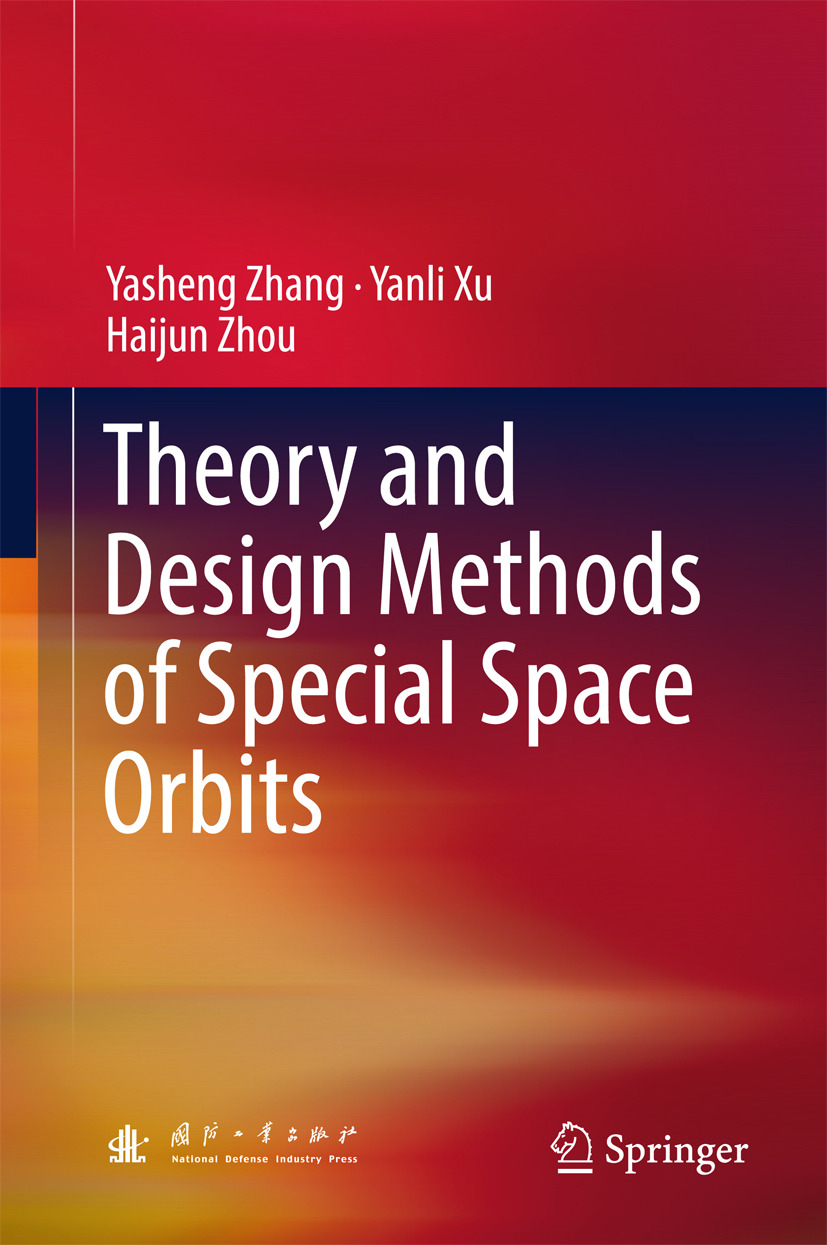 Xu, Yanli - Theory and Design Methods of Special Space Orbits, ebook