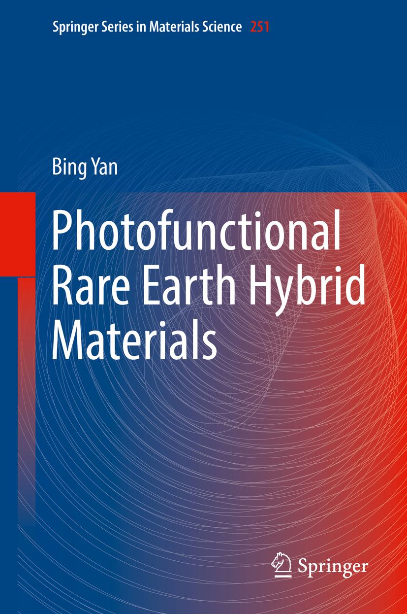 Yan, Bing - Photofunctional Rare Earth Hybrid Materials, ebook