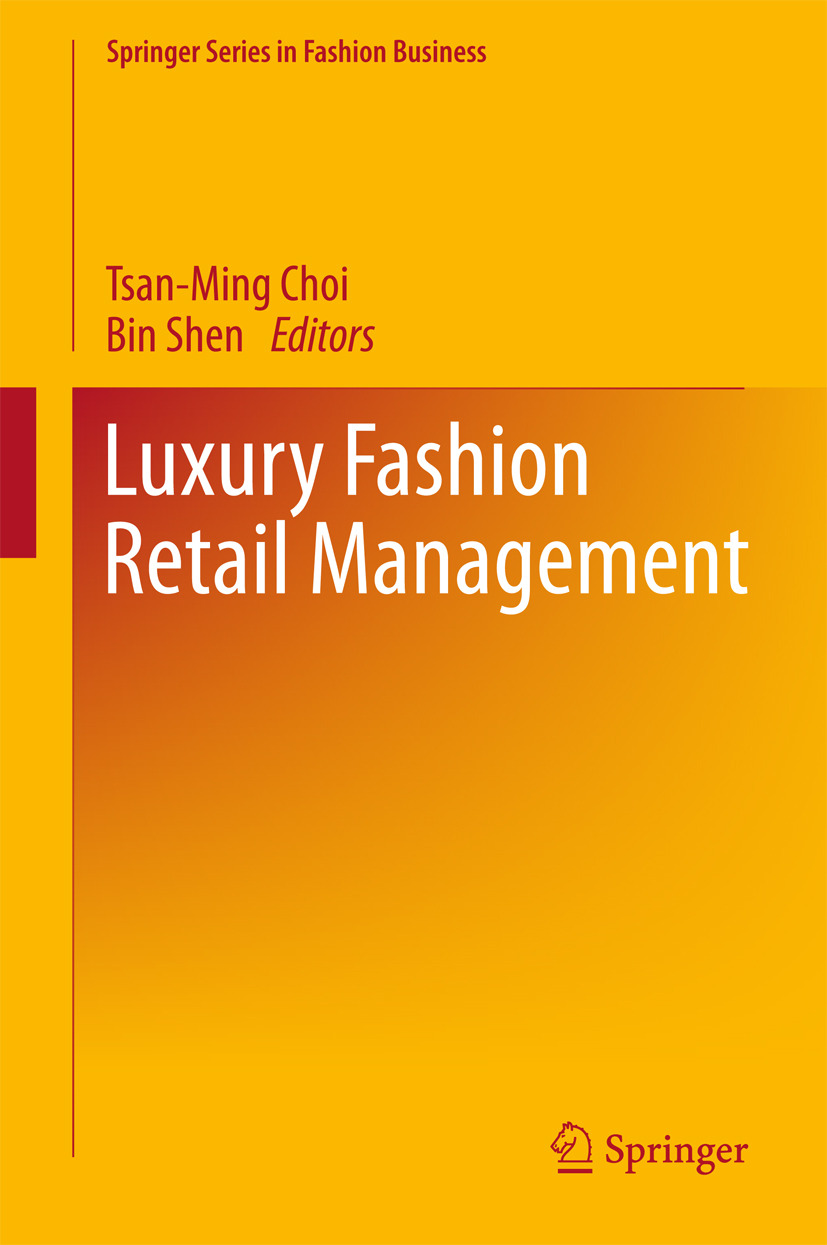 Choi, Tsan-Ming - Luxury Fashion Retail Management, ebook