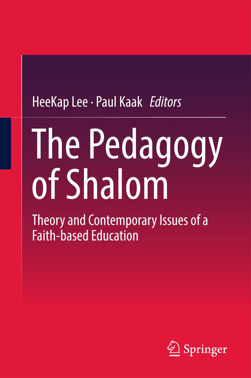 Kaak, Paul - The Pedagogy of Shalom, ebook
