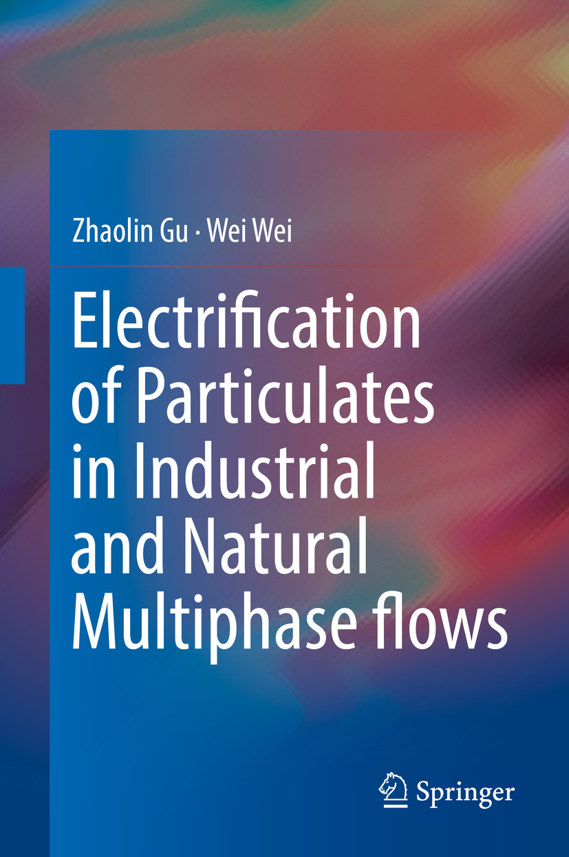 Gu, Zhaolin - Electrification of Particulates in Industrial and Natural Multiphase flows, ebook