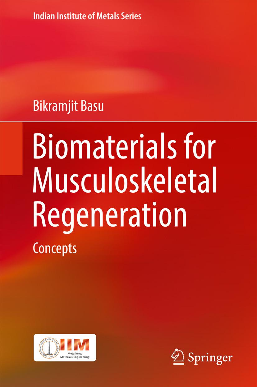 Basu, Bikramjit - Biomaterials for Musculoskeletal Regeneration, ebook