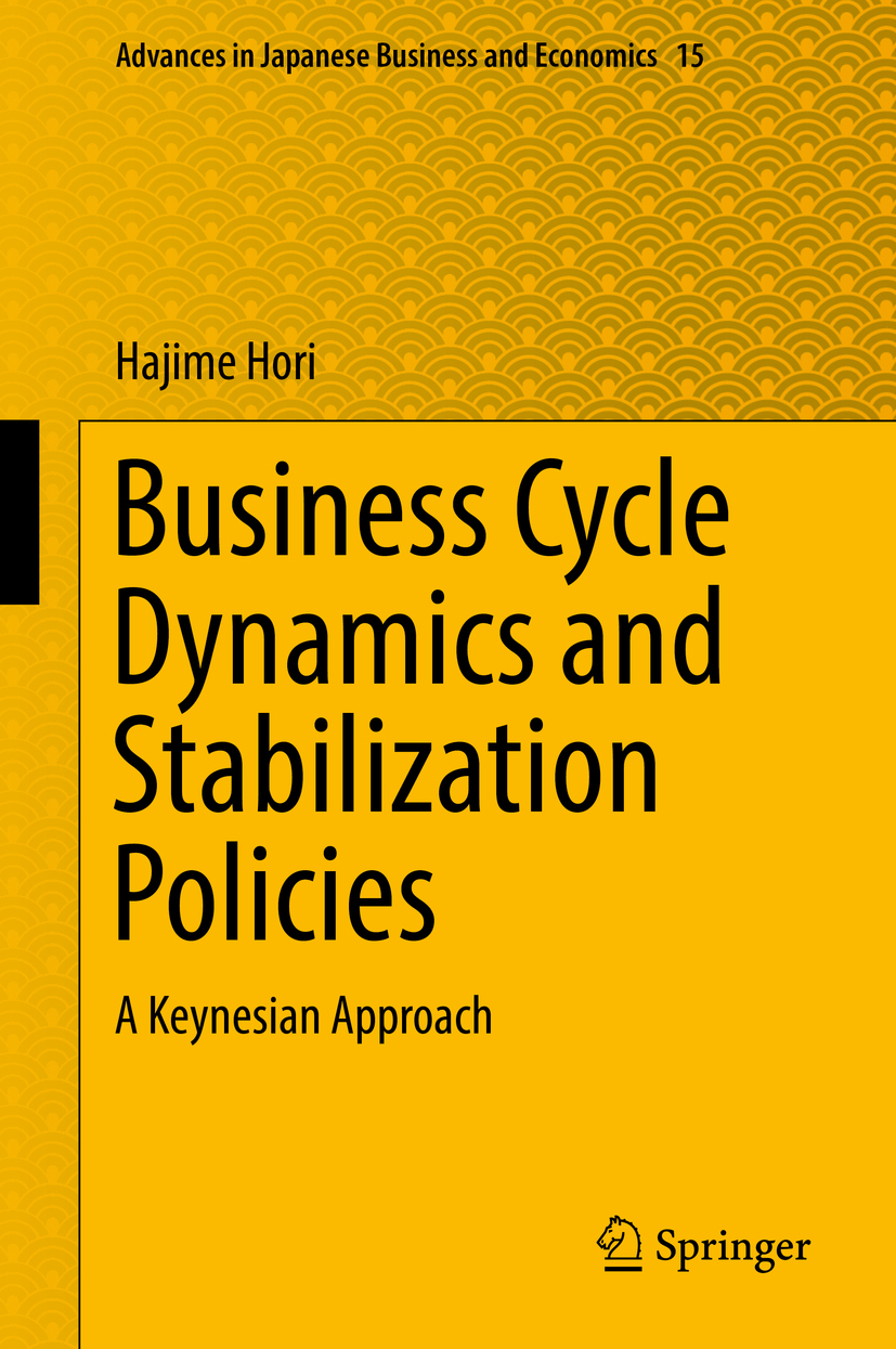 Hori, Hajime - Business Cycle Dynamics and Stabilization Policies, ebook
