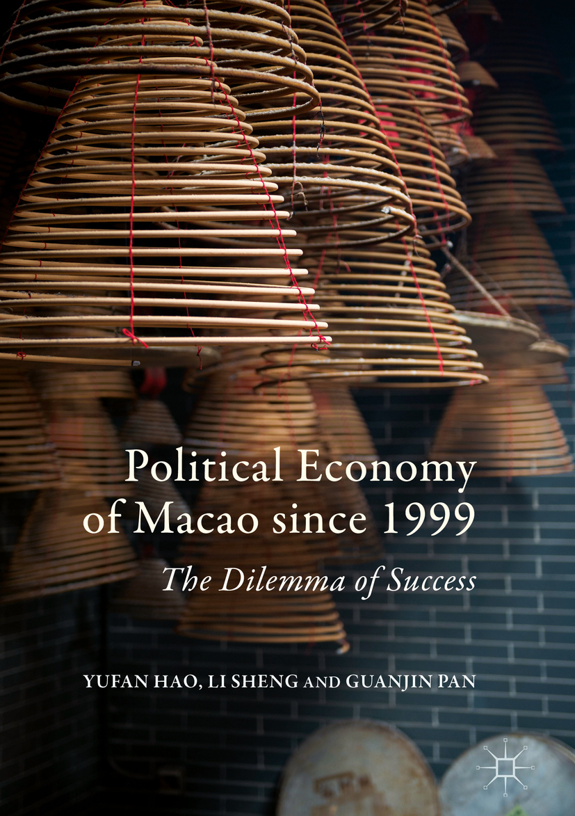Hao, Yufan - Political Economy of Macao since 1999, ebook