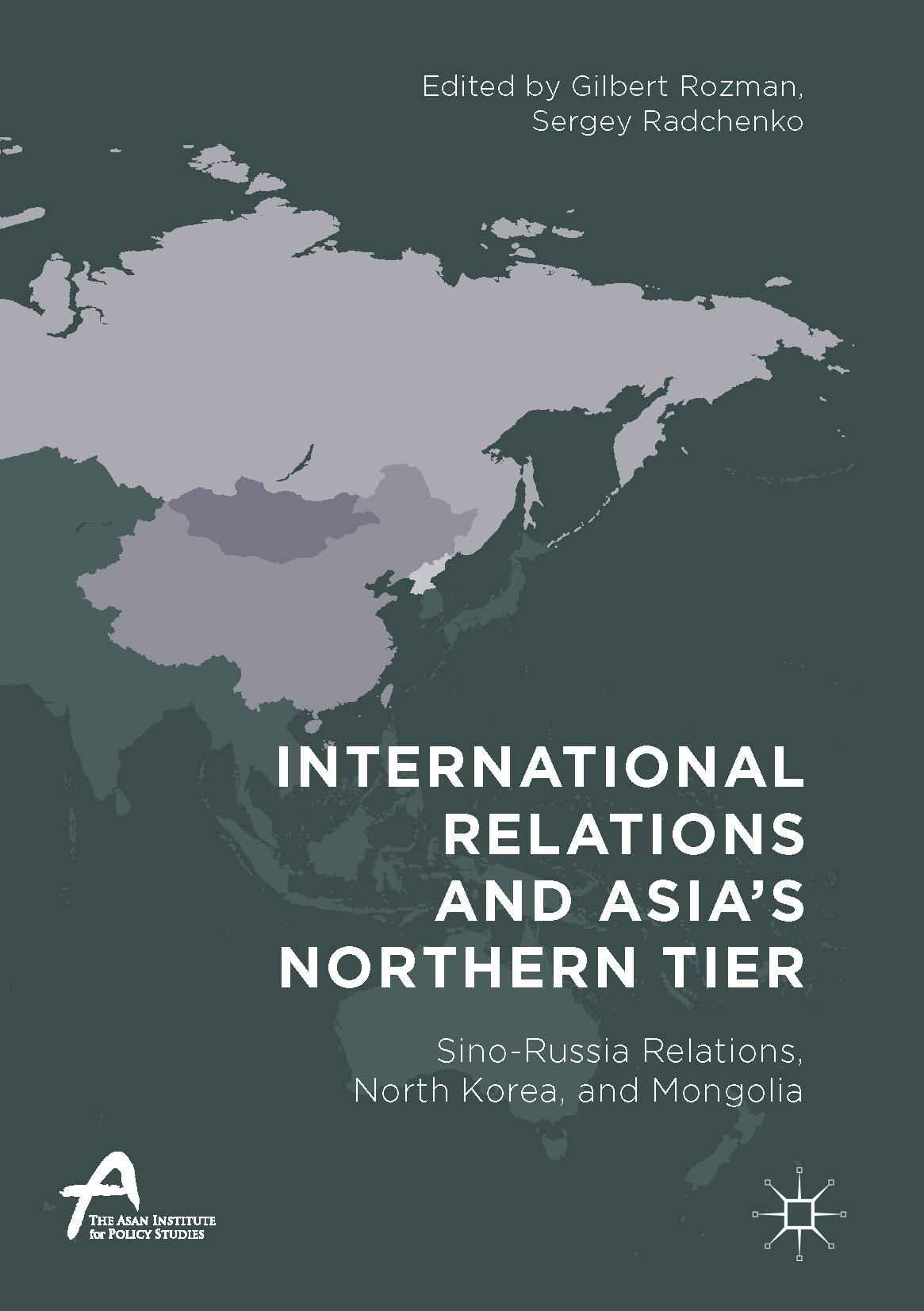 Radchenko, Sergey - International Relations and Asia's Northern Tier, ebook