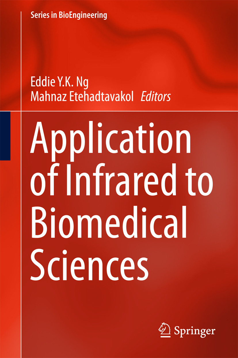 Etehadtavakol, Mahnaz - Application of Infrared to Biomedical Sciences, ebook