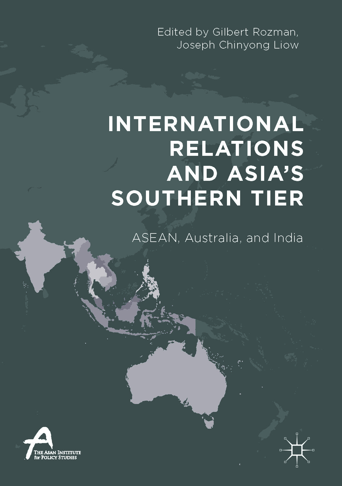 Liow, Joseph Chinyong - International Relations and Asia's Southern Tier, ebook