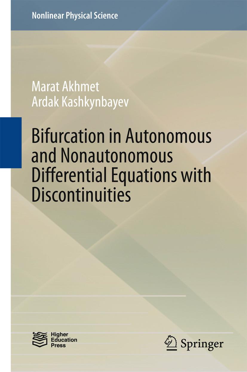Akhmet, Marat - Bifurcation in Autonomous and Nonautonomous Differential Equations with Discontinuities, ebook