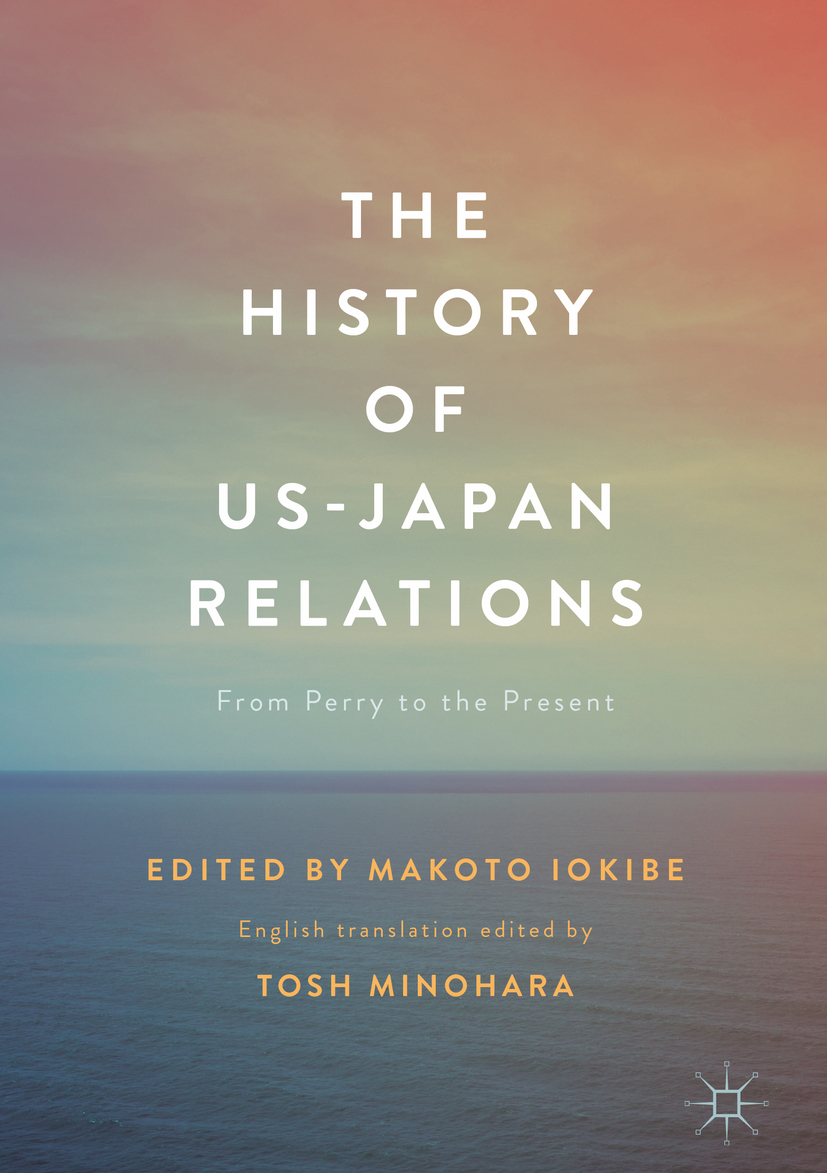 Iokibe, Makoto - The History of US-Japan Relations, ebook