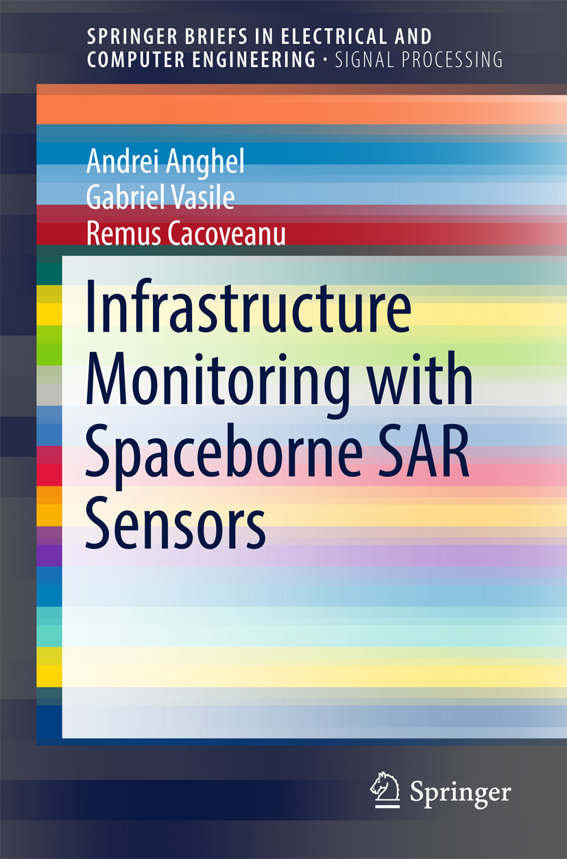 ANGHEL, ANDREI - Infrastructure Monitoring with Spaceborne SAR Sensors, ebook