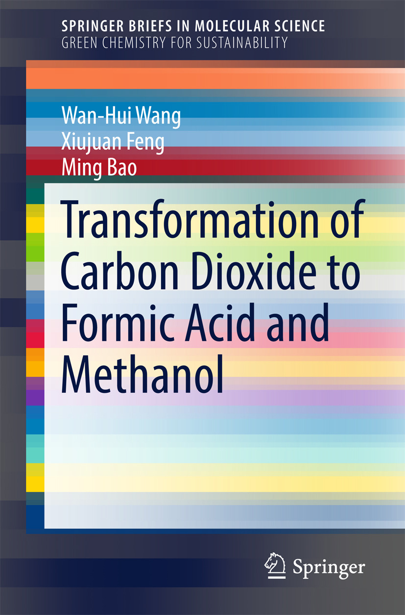 Bao, Ming - Transformation of Carbon Dioxide to Formic Acid and Methanol, ebook