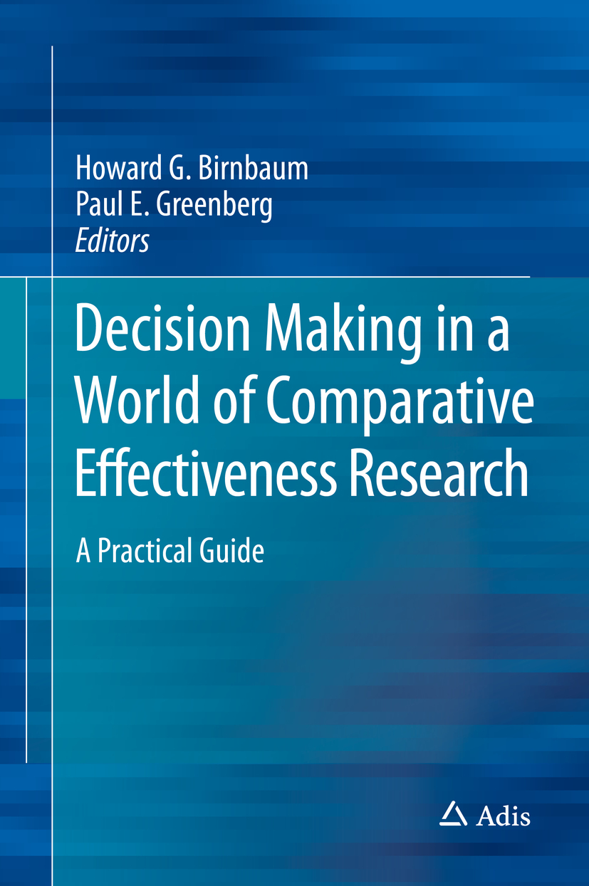 Birnbaum, Howard G. - Decision Making in a World of Comparative Effectiveness Research, ebook