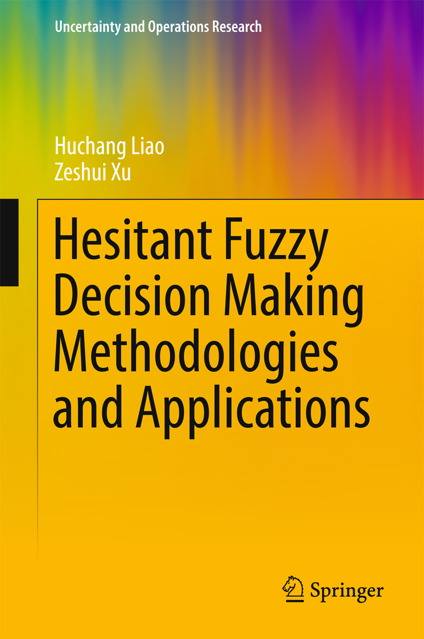 Liao, Huchang - Hesitant Fuzzy Decision Making Methodologies and Applications, ebook