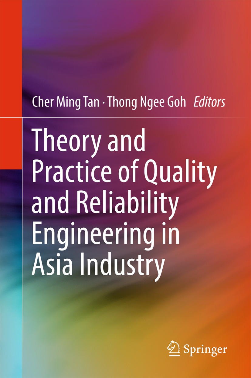 Goh, Thong Ngee - Theory and Practice of Quality and Reliability Engineering in Asia Industry, ebook