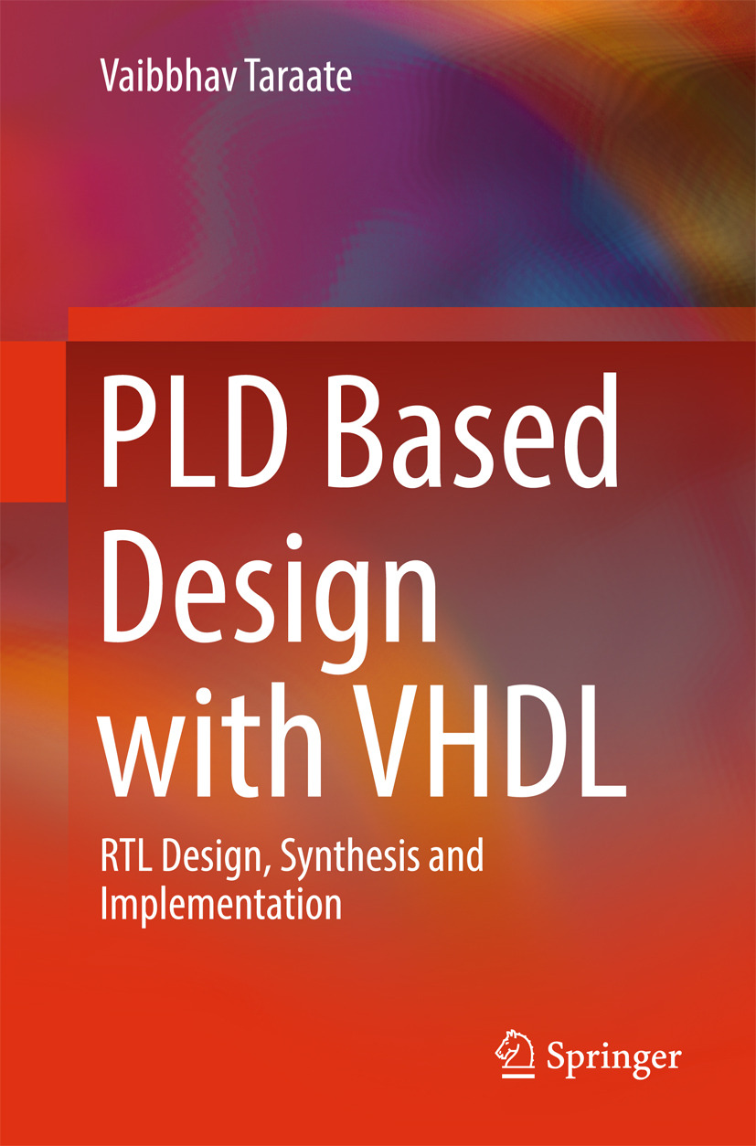 Taraate, Vaibbhav - PLD Based Design with VHDL, ebook