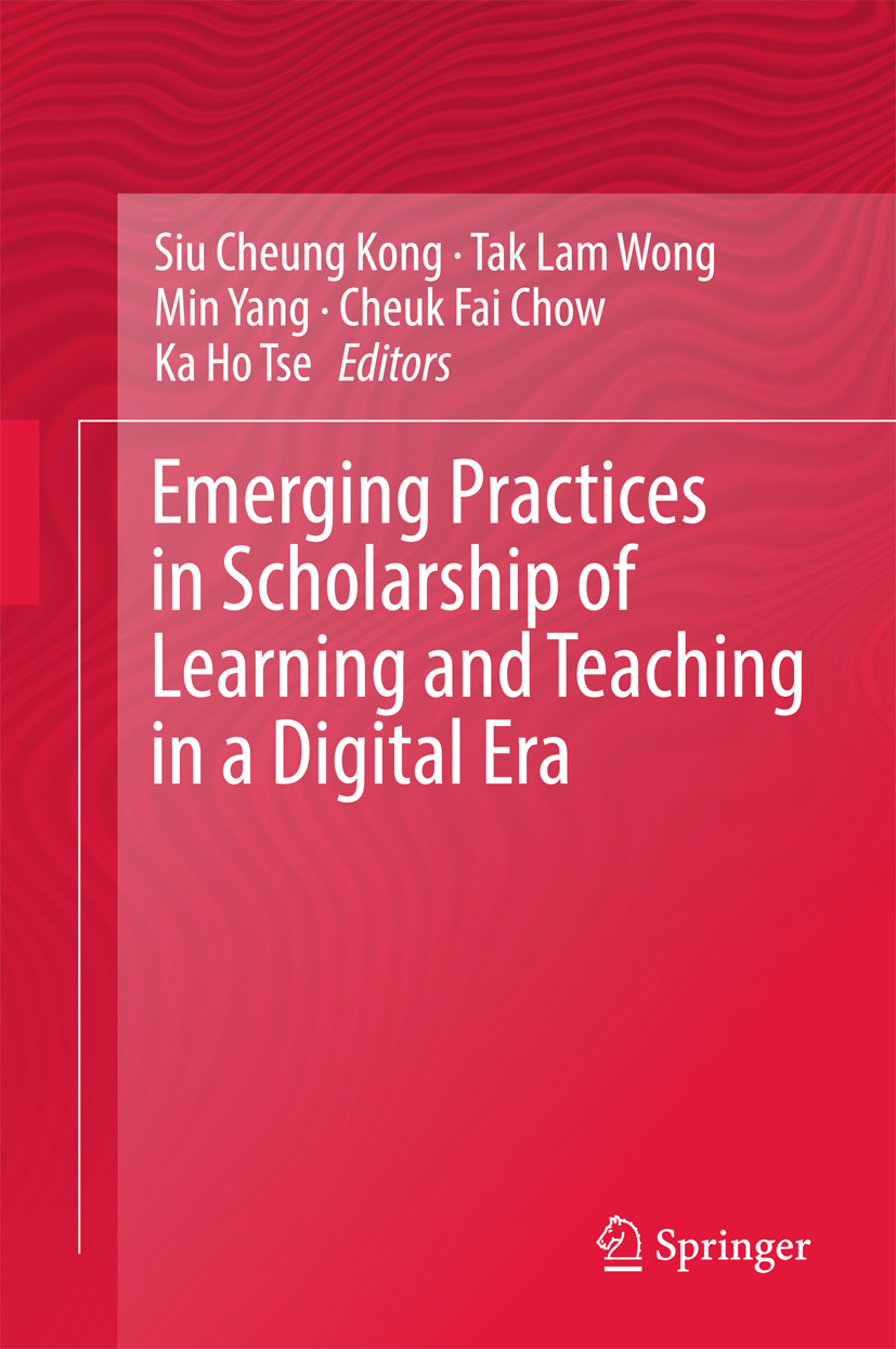 Chow, Cheuk Fai - Emerging Practices in Scholarship of Learning and Teaching in a Digital Era, e-bok
