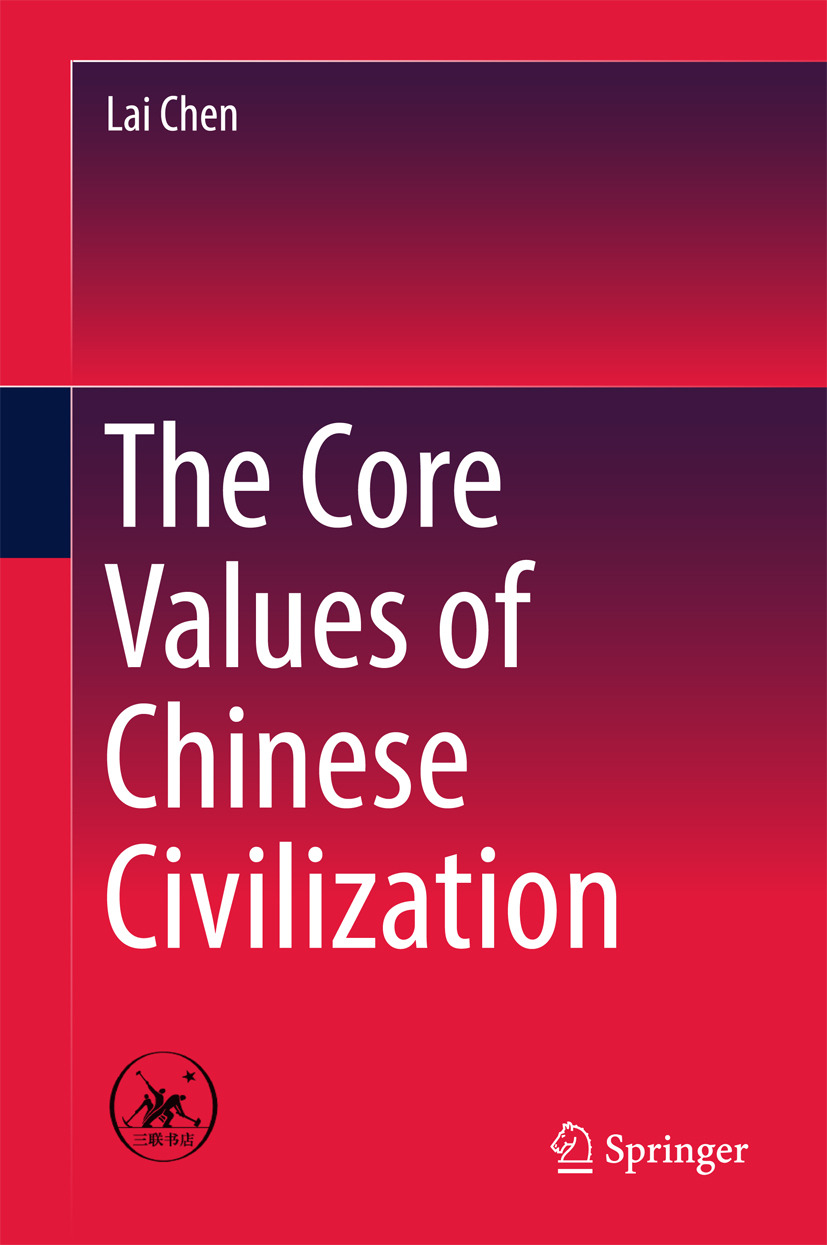 Chen, Lai - The Core Values of Chinese Civilization, ebook