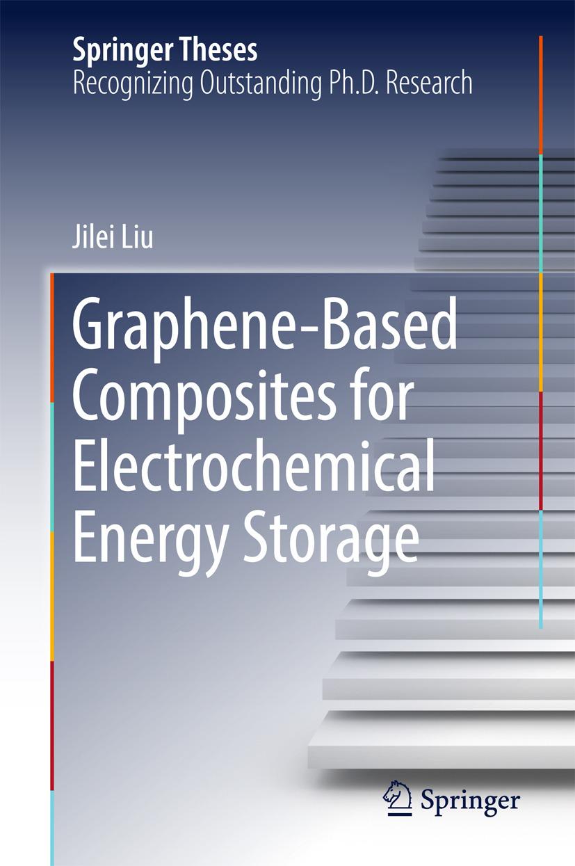 Liu, Jilei - Graphene-based Composites for Electrochemical Energy Storage, ebook