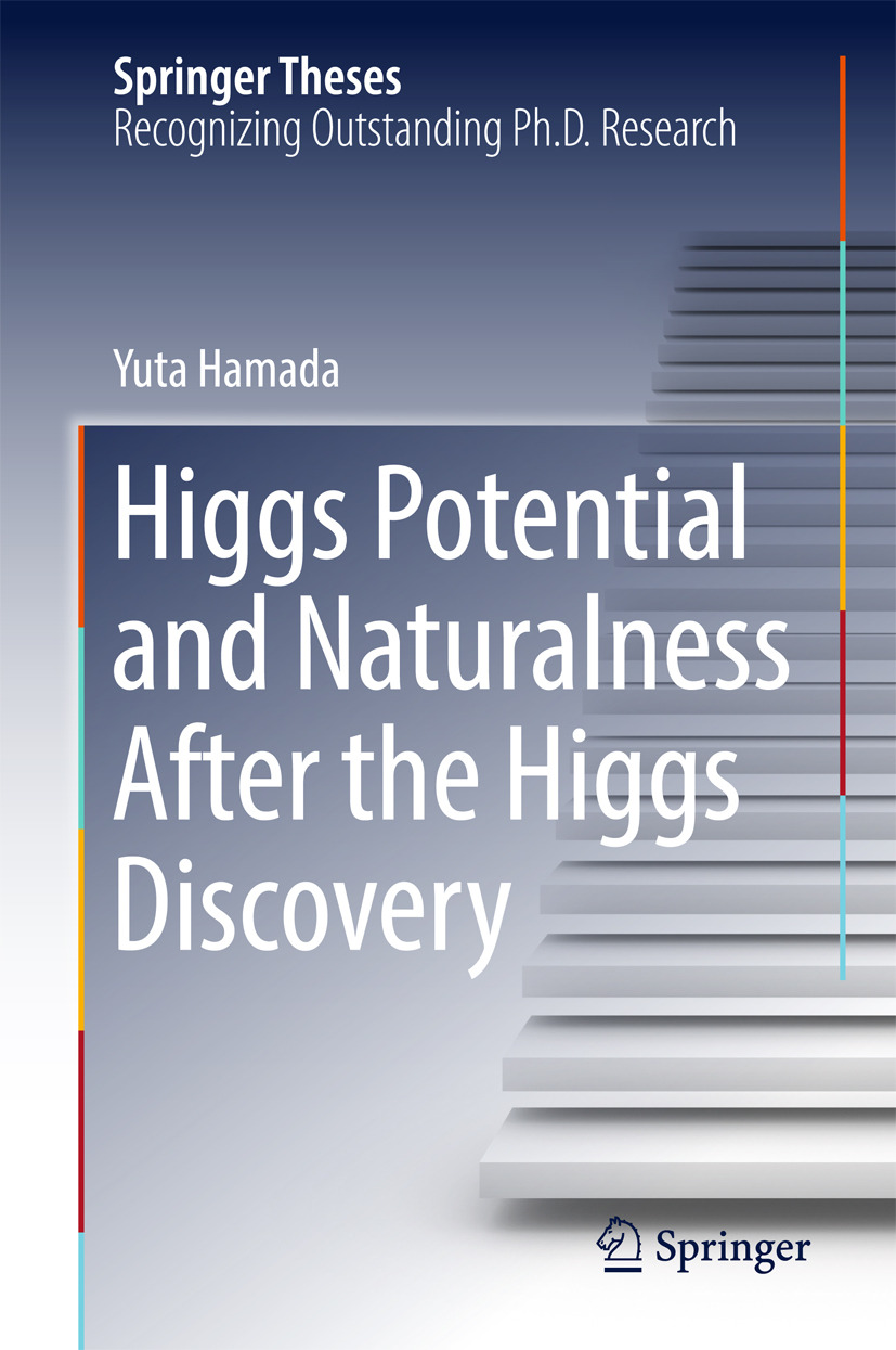 Hamada, Yuta - Higgs Potential and Naturalness After the Higgs Discovery, e-kirja