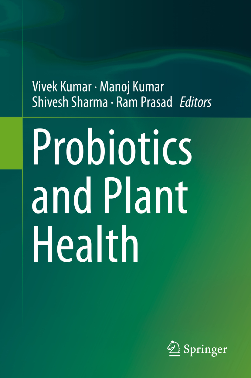 Kumar, Manoj - Probiotics and Plant Health, ebook