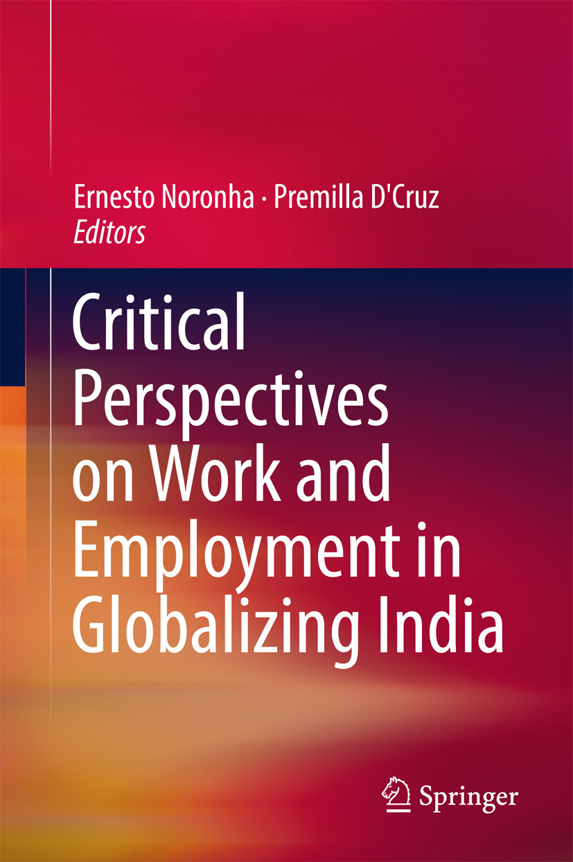 D'Cruz, Premilla - Critical Perspectives on Work and Employment in Globalizing India, ebook