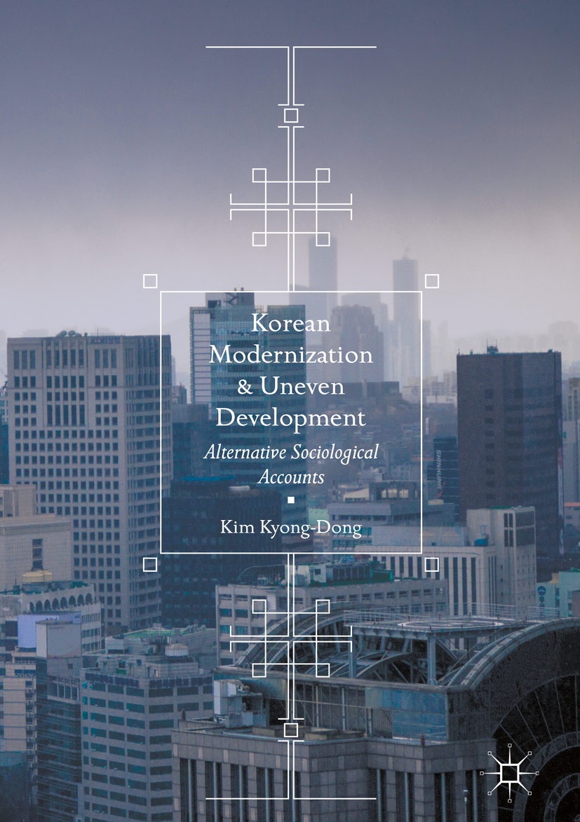 Kyong-Dong, Kim - Korean Modernization and Uneven Development, ebook