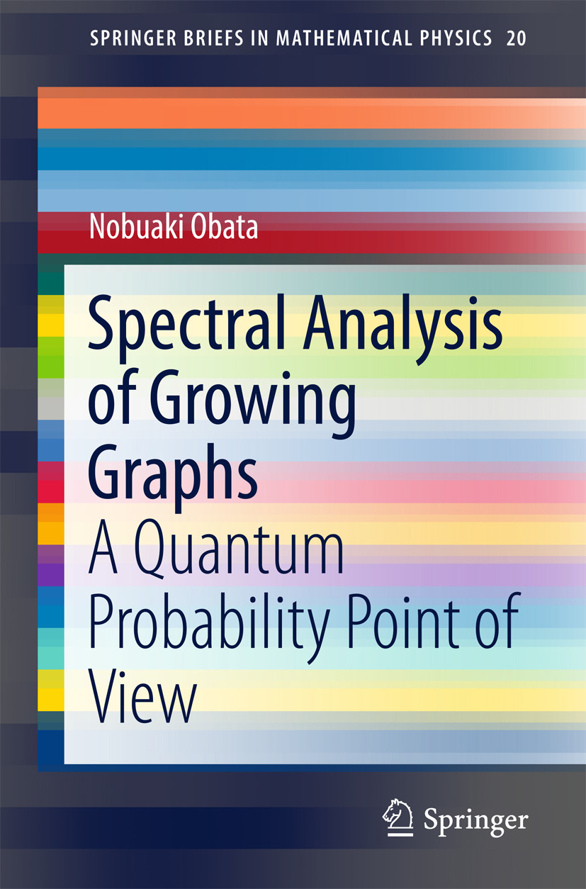 Obata, Nobuaki - Spectral Analysis of Growing Graphs, ebook