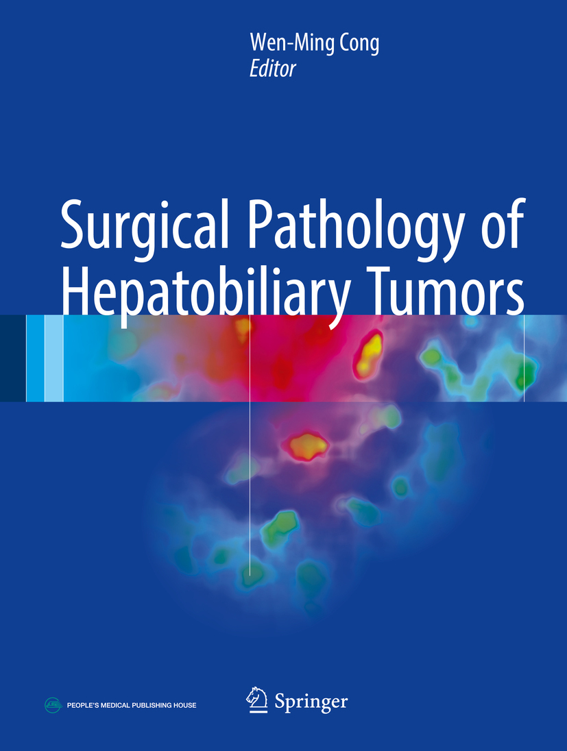 Cong, Wen-Ming - Surgical Pathology of Hepatobiliary Tumors, ebook