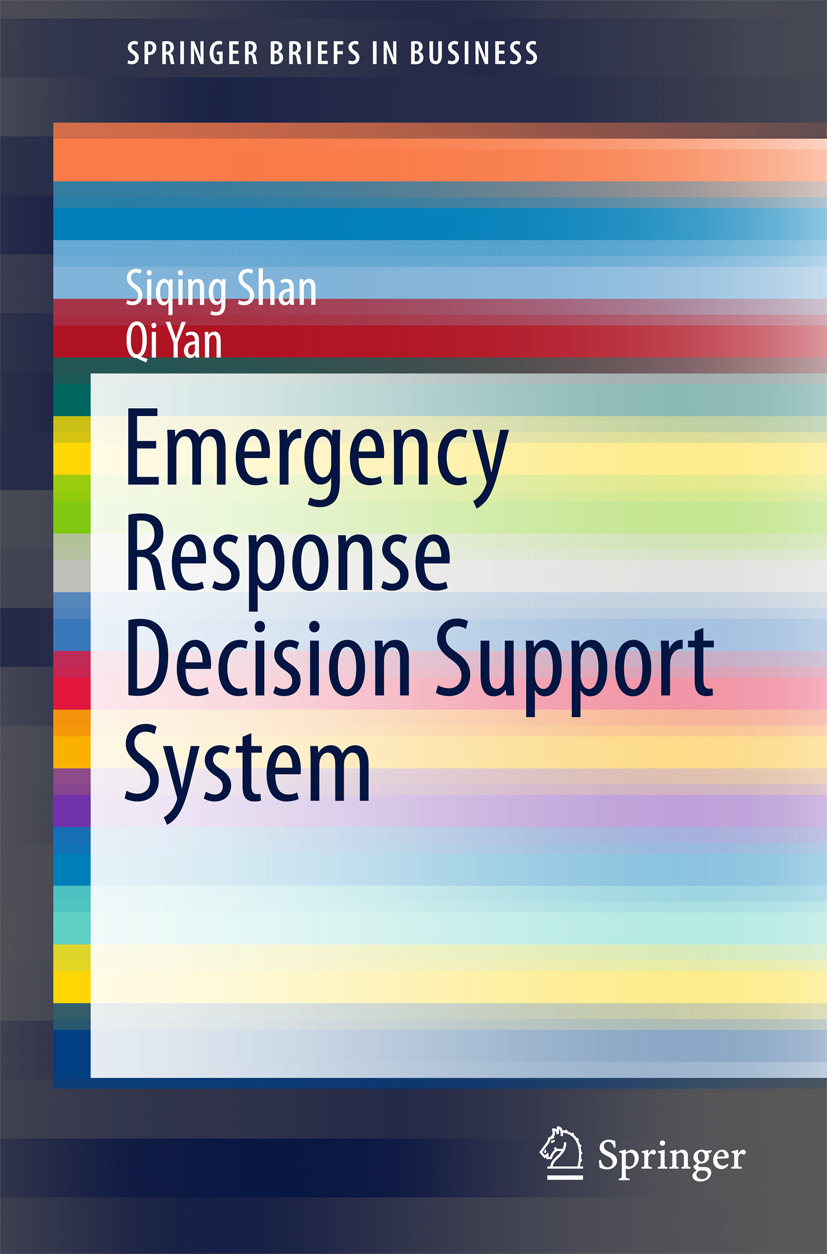 Shan, Siqing - Emergency Response Decision Support System, ebook