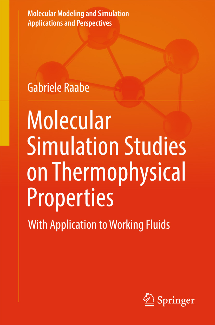 Raabe, Gabriele - Molecular Simulation Studies on Thermophysical Properties, ebook