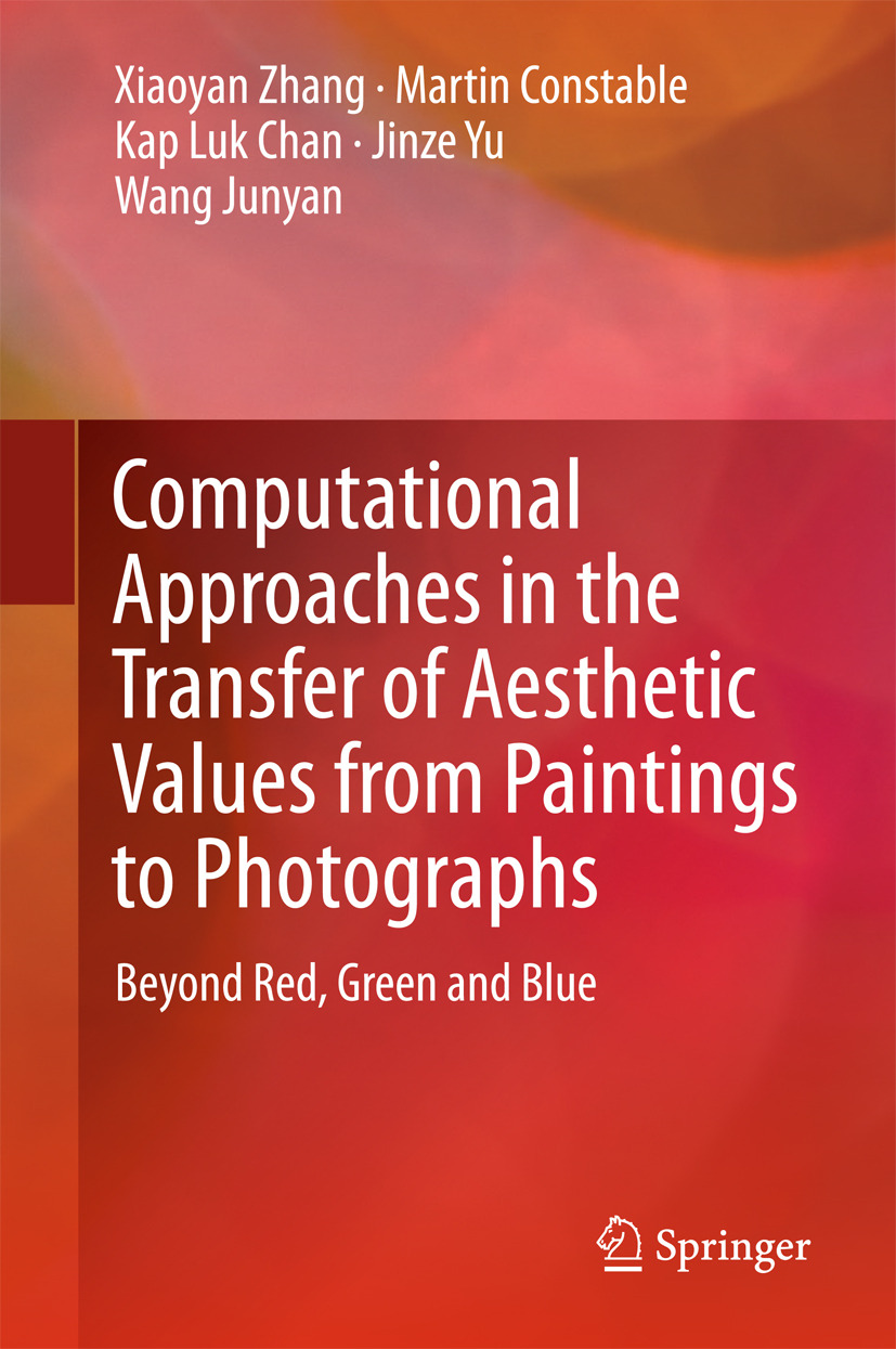 Chan, Kap Luk - Computational Approaches in the Transfer of Aesthetic Values from Paintings to Photographs, e-kirja